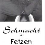 1999  Schmacht und Fetzen Kabarett